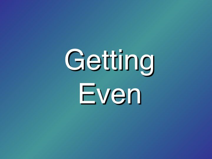 6.Getting Even 2010 - Revised.001