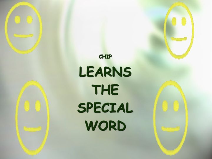 1.Chip Learns the Special Word 2010 - Revised.001