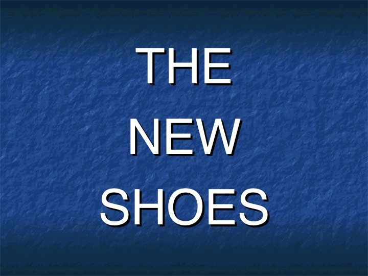 7.The New Shoes 2010 -Revised.001